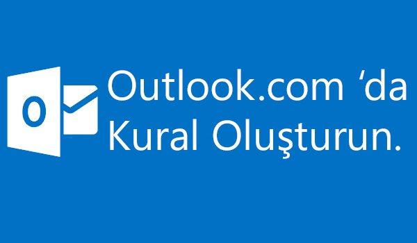 Outlook da kural oluşturma